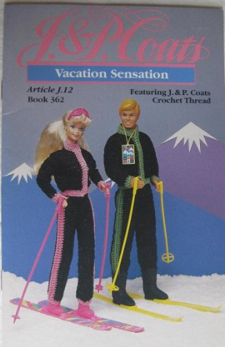 Vacation Sensation J & P Coats Book 362 (Featuring for sale  Delivered anywhere in USA