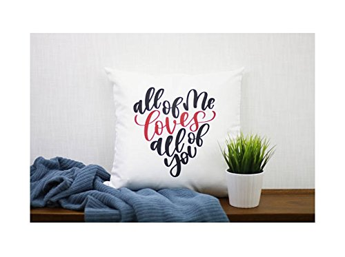 Long Bed Boss Bars (All of Me Loves All of You Pillowcase | Pillow Cover | Marriage | Valentine Cotton Gift | Wedding Gift | Love Quote | Handwritten | Nursery Room Decor | 16x16)