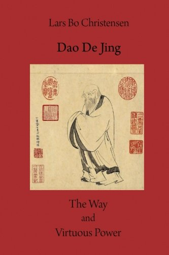 Dao De Jing - The Way and Virtuous Power