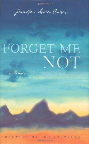 Forget Me Not: A Memoir