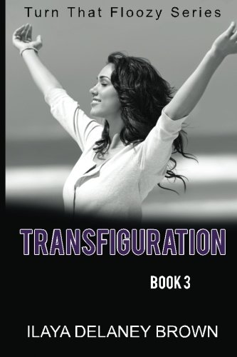 Search : Transfiguration: Turn That Floozy Series (Volume 3)