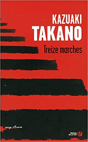 Treize marches – Kazuaki Takano 2016