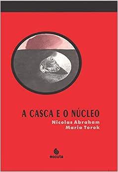 A Casca e o Núcleo | Amazon.com.br