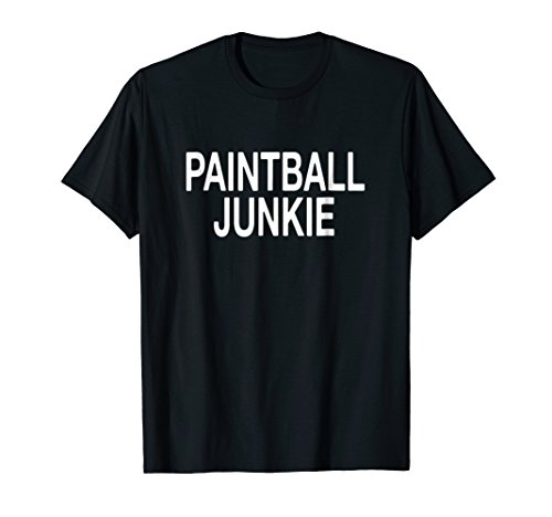 Paintball Junkie Funny Paintball Player T-Shirt