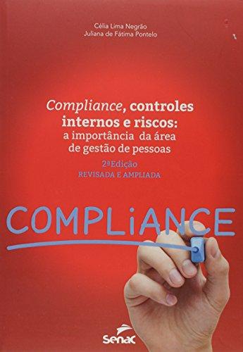 Compliance. Controles Internos e Riscos. A Importância da Área de Gestão de Pessoas