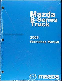 2005 Mazda Pickup Truck Repair Shop Manual Original B2300 B3000 B4000