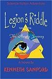 Legion's Riddle, Kenneth Sanford, 0595284523