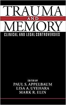 Trauma And Memory: Clinical And Legal Controversies por Paul S. Appelbaum epub