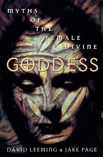 Goddess: Myths of the Female Divine (Oxford - The Goddess Divine