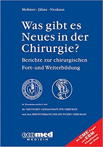 Was Gibt Es Neues In Der Chirurgie Jahresband 2007 Konrad