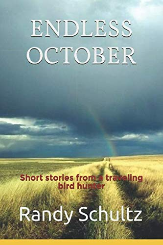 Endless October: Short stories from a traveling bird hunter