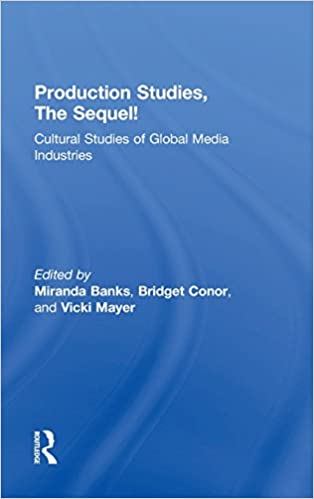 Book Production Studies, The Sequel!: Cultural Studies of Global Media Industries