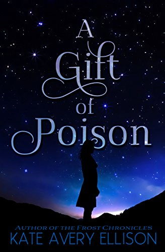"A must read for all fantasy lovers!Features ""an intricately dazzling magical system, and a main character who is as likely to steal your heart!"" A Gift of Poison by Kate Avery Ellison"