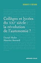 Collèges et lycées du XXIe siècle : la révolution de l'autonomie ?