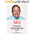 SEO Fitness Workbook: 2017 Edition: The Seven Steps to Search Engine Optimization Success on Google