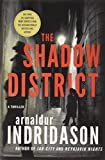 The Shadow District: A Thriller (The Flovent and Thorson Thrillers)