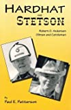 Hardhat and Stetson, Paul E. Patterson, 0865343012