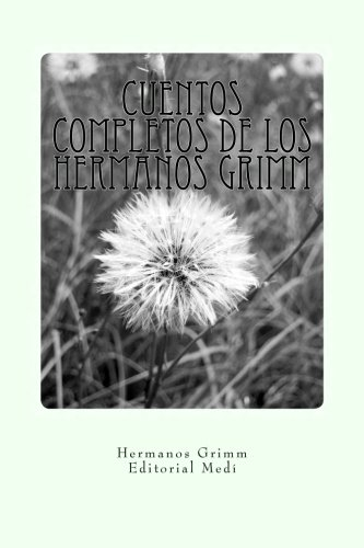Cuentos Completos de los Hermanos Grimm (Cambridge Companions to Literature) (Spanish Edition)