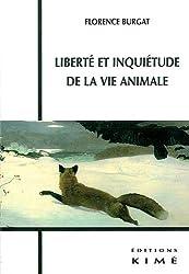 Liberté et inquiétude de la vie animale