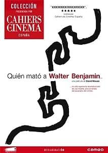 Quién Mató A Walter Benjamin [DVD]