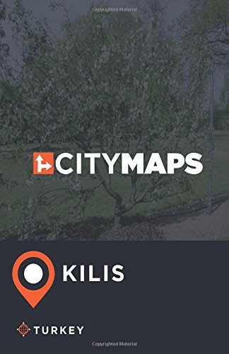 Read Online City Maps Kilis Turkey pdf