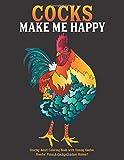 Cocks Make Me Happy