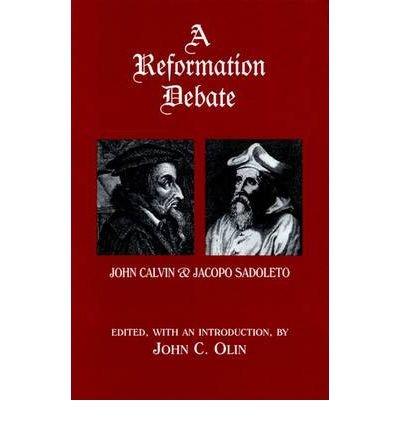 Read Online A Reformation Debate : John Calvin and Jacopo Sadoleto(Hardback) - 2000 Edition ebook