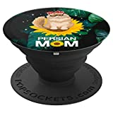 Persian Cat Mom Sit On Sunflower For Persian Dog Lovers - PopSockets Grip and Stand for Phones and Tablets