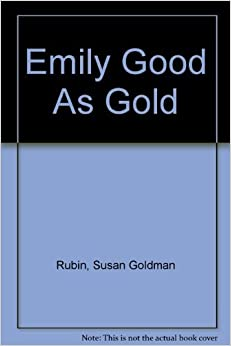 Book Emily Good As Gold by Susan Goldman Rubin (1993-10-01)
