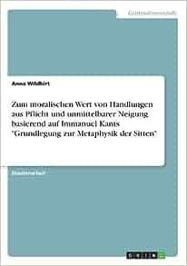 Die Pflicht in Kants Grundlegung zur Metaphysik der Sitten (German Edition)