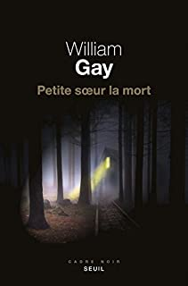 Petite soeur la mort, Gay, William