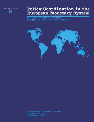 Policy Coordination in the European Monetary System: Occasional Paper, No 61 (Occasional Paper (Intl Monetary ()
