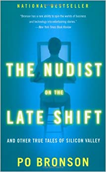 Book The Nudist on the Late Shift: And Other True Tales of Silicon Valley