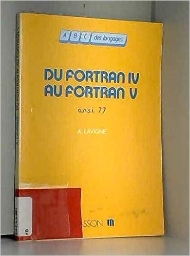 Du Fortran IV au Fortran V (Norme A N S I  77
