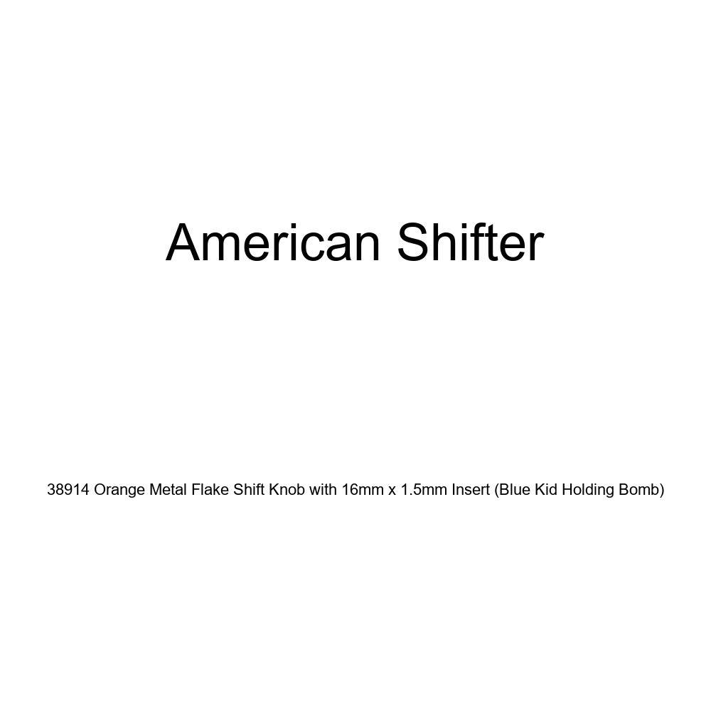 Blue Kid Holding Bomb American Shifter 38914 Orange Metal Flake Shift Knob with 16mm x 1.5mm Insert
