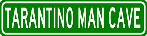 TARANTINO MAN CAVE Sign - Personalized Aluminum Last Name Street Sign - 9 x 36 Inches