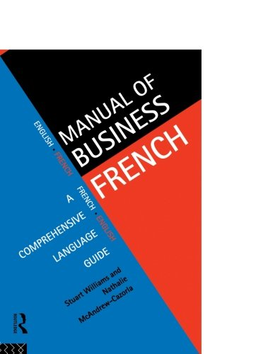 Manual of Business French (Languages for Business)