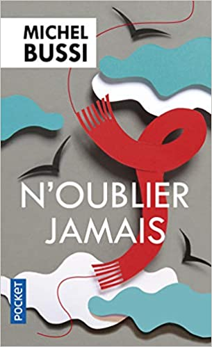 N Oublier Jamais French Edition Michel Bussi Pocket