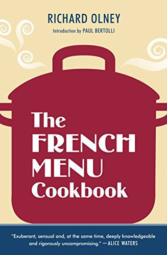 book: The Food and Wine of France--Season by Delicious Season--in Beautifully Composed Menus for American Dining and Entertaining by an American Living in Paris... ()