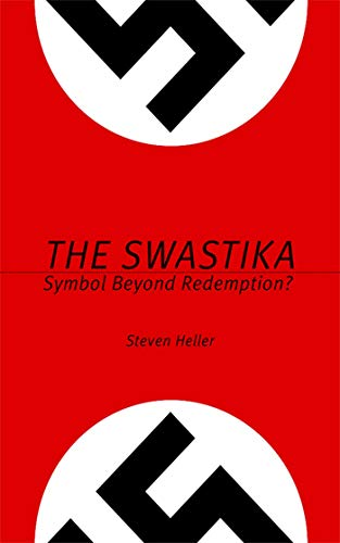 The Swastika: Symbol Beyond Redemption? ()