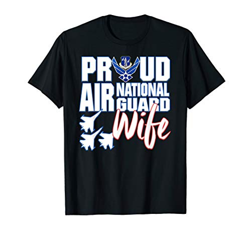 Air National Guard Wife Shirt USA Air Force Military