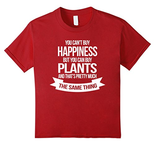 You Can't Buy Happiness But You Can Buy Plants T-shirt