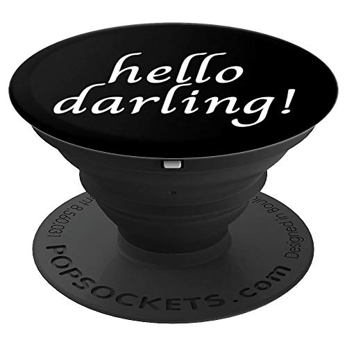 Hello Darling! Fun Trendy Saying - PopSockets Grip and Stand for Phones and Tablets