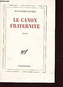 Le Canon fraternité par Chabrol
