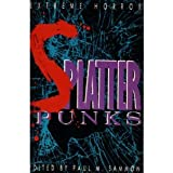 Splatterpunks: Extreme Horror