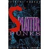 Splatterpunks: Extreme Horror
