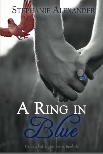 A Ring in Blue (The Cracked Slipper Series) ebook