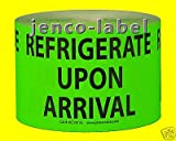 Jenco-Label HC3501G, 500 3x5 Refrigerate Upon Arrival Label/Sticker