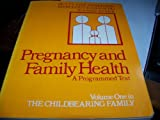 The Childbearing Family, Betty A. Anderson and Mercedes E. Camacho, 0070016836