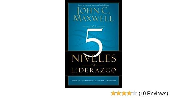 Amazon los 5 niveles de liderazgo demonstrados pasos para amazon los 5 niveles de liderazgo demonstrados pasos para maximizar su potencial spanish edition ebook john c maxwell kindle store fandeluxe Choice Image